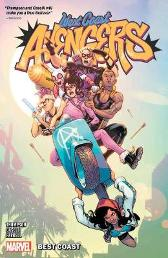 West Coast Avengers Vol. 1: Best Coast - Kelly Thompson Stefano Caselli