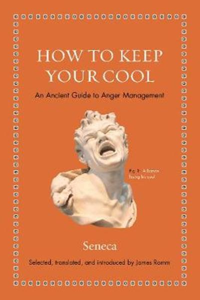 How to Keep Your Cool - Seneca