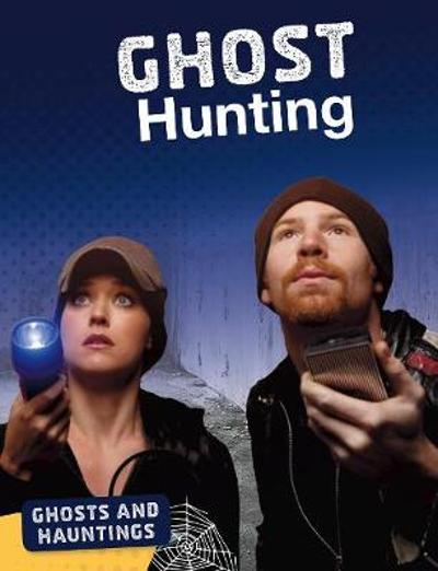 Ghost Hunting - Ellis M. Reed