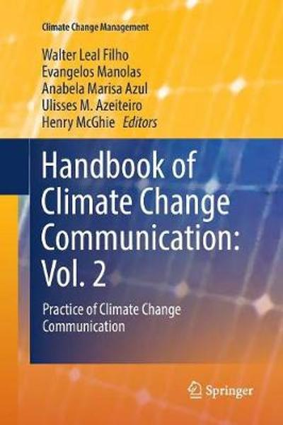 Handbook of Climate Change Communication: Vol. 2 - Walter Leal Filho