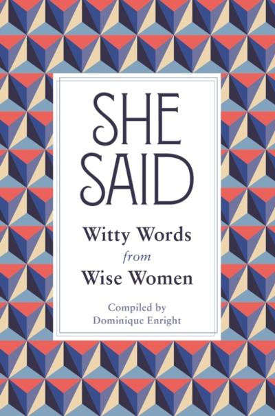 She Said - Dominique Enright