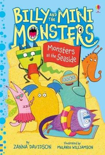 Billy and the Mini Monsters at the Seaside - Zanna Davidson