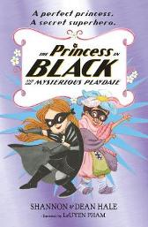 The Princess in Black and the Mysterious Playdate - Shannon Hale Dean Hale LeUyen Pham