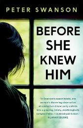 Before She Knew Him - Peter Swanson Peter Swanson
