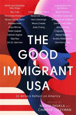 The Good Immigrant USA - Nikesh Shukla
