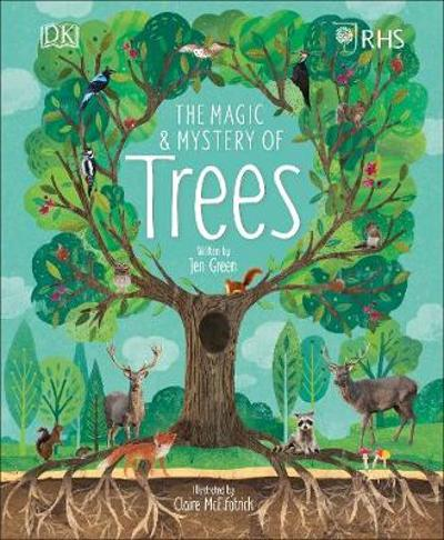 RHS The Magic and Mystery of Trees - Royal Horticultural Society (DK Rights) (DK IPL)