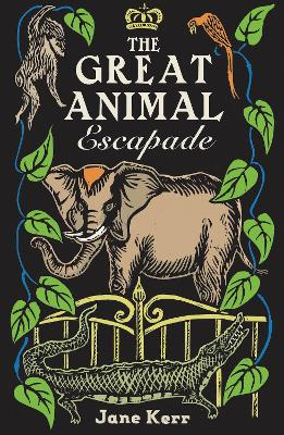 The Great Animal Escapade - Jane Kerr