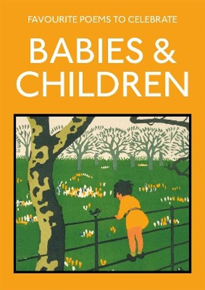 Favourite Poems to Celebrate Babies and Children - Lucy Gray