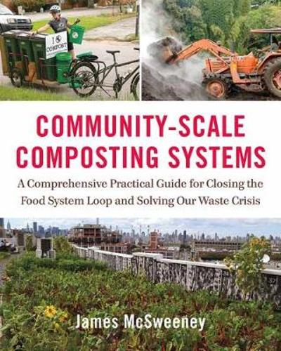 Community-Scale Composting Systems - Jamie McSweeney