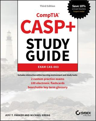 CASP+ CompTIA Advanced Security Practitioner Study Guide - Jeff T. Parker