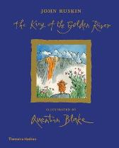 The King of the Golden River - John Ruskin  Quentin  Blake