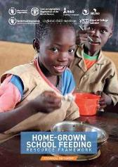 Home-grown School Feeding Resource Framework - Food and Agriculture Organization