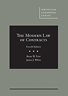 The Modern Law of Contracts - Bruce W. Frier