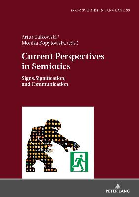 Current Perspectives in Semiotics - Artur Galkowski