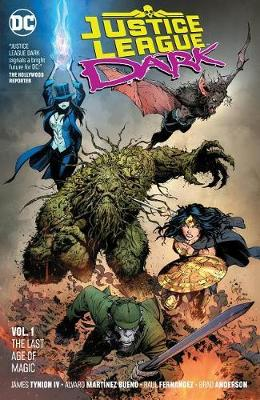 Justice League Dark Volume 1 - James Tynion IV