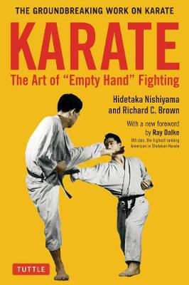 Karate: The Art of Empty Hand Fighting - Hidetaka Nishiyama