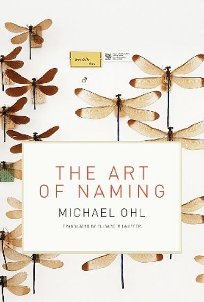 The Art of Naming - Michael Ohl
