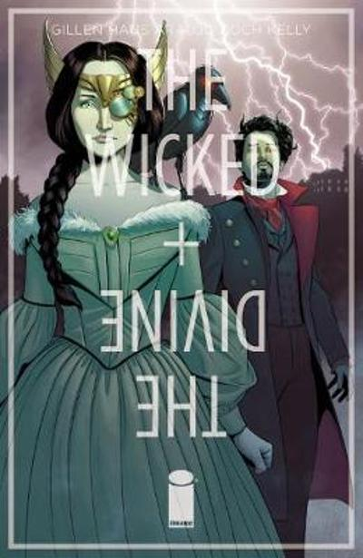 The Wicked + The Divine Volume 8: Old is the New New - Kieron Gillen