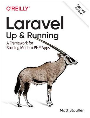 Laravel: Up & Running - Matt Stauffer