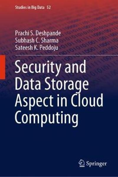 Security and Data Storage Aspect in Cloud Computing - Prachi S. Deshpande