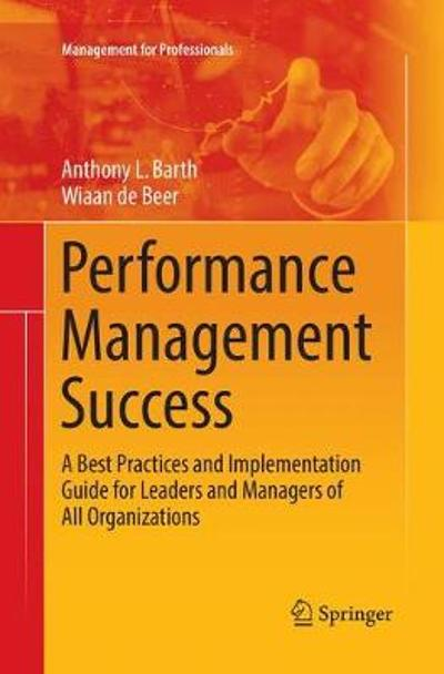 Performance Management Success - Anthony L. Barth