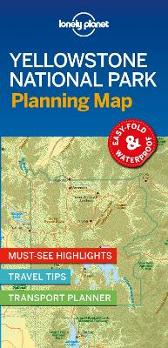 Lonely Planet Yellowstone National Park Planning Map - Lonely Planet Lonely Planet