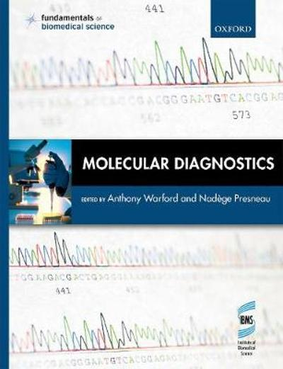 Molecular Diagnostics - Anthony Warford
