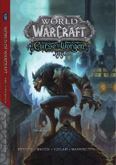 World of Warcraft: Curse of the Worgen - Micky Neilson
