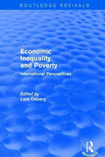 Economic Inequality and Poverty: International Perspectives - Lars Osberg