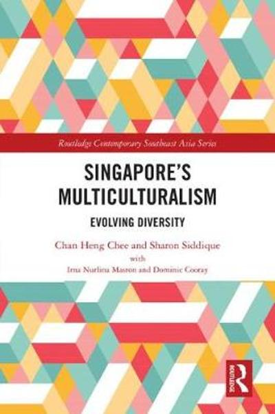 Singapore's Multiculturalism - Chan Heng Chee