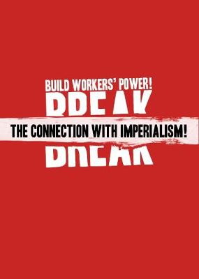 Break the Connection with Imperialism! - Communist Party of Ireland