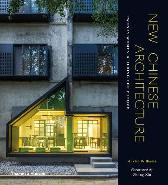 New Chinese Architecture - Austin Williams Zhang Xin