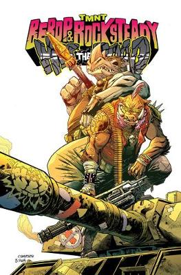 Teenage Mutant Ninja Turtles Bebop & Rocksteady Hit The Road - Dustin Weaver