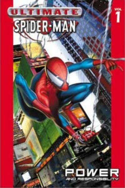 Ultimate Spider-man Vol.1: Power & Responsibility - Brian Michael Bendis