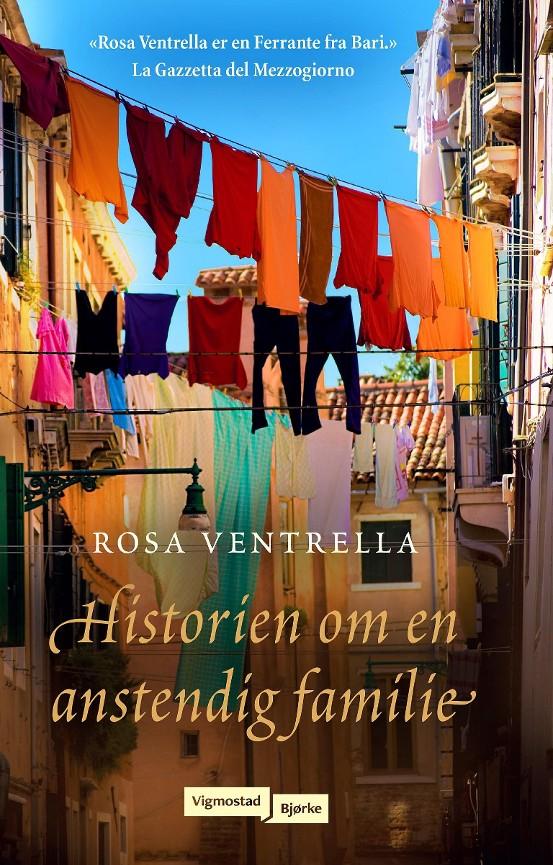 Historien om en anstendig familie -        Rosa Ventrella            Kristin Gjerpe
