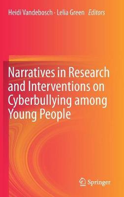 Narratives in Research and Interventions on Cyberbullying among Young People - Heidi Vandebosch