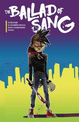 The Ballad of Sang - Ed Brisson
