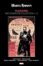 Marvel Knights Punisher By Garth Ennis: The Complete Collection Vol. 2 - Garth Ennis STEVE DILLON Darick Robertson