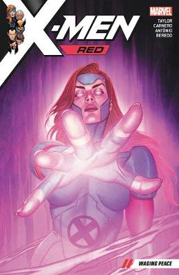X-men Red Vol. 2: Waging Peace - Tom Taylor