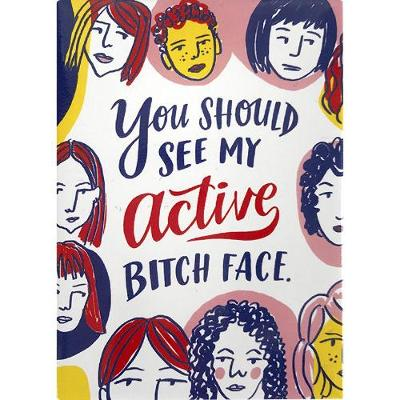 Magnet: Bitch Face - Emily Mc Dowell