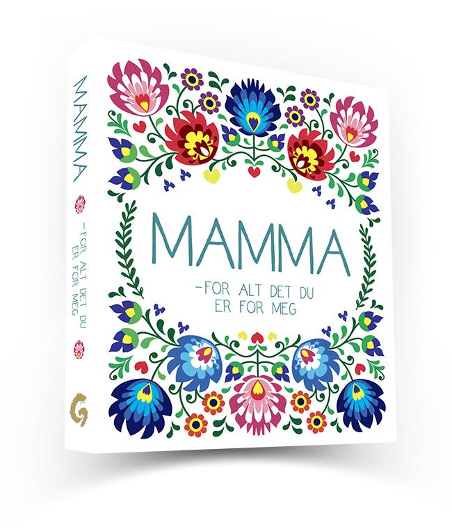 Mamma - for alt det du er for meg - Ruth Mathilde Andersen