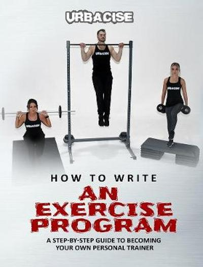 How to Write an Exercise Program - Jez Blackmore