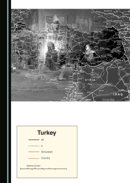 Turkey as a Simulated Country - Sabiha Cimen