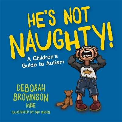 He's Not Naughty! - Deborah Brownson