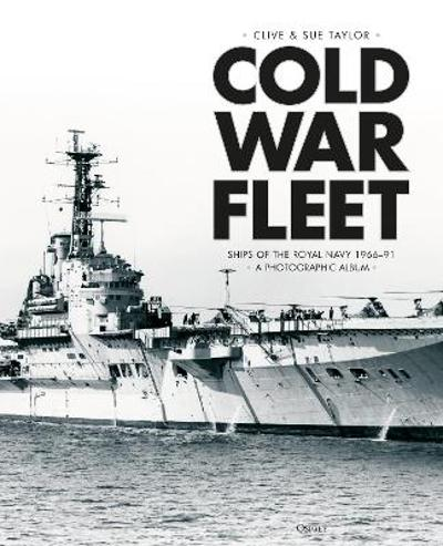 Cold War Fleet - Clive Taylor