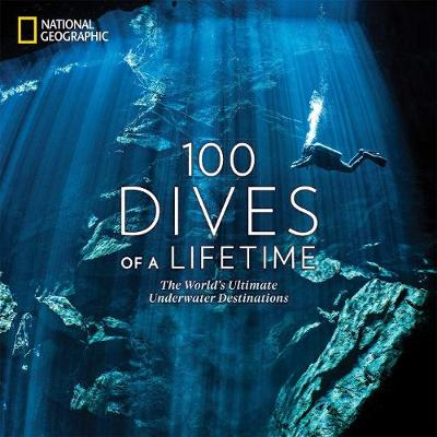100 Dives of a Lifetime - Carrie Miller