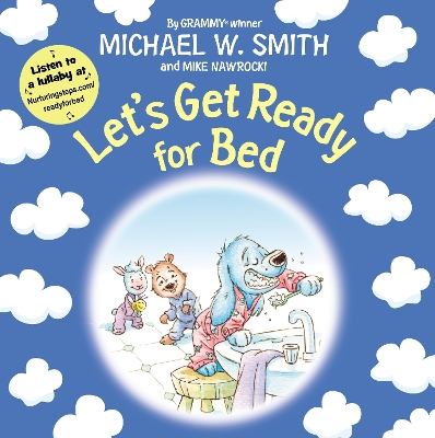 Let's Get Ready for Bed - Michael W. Smith