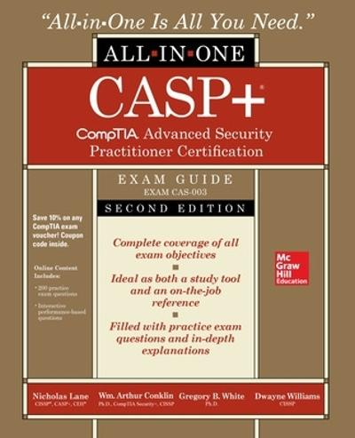 CASP+ CompTIA Advanced Security Practitioner Certification All-in-One Exam Guide, Second Edition (Exam CAS-003) - Nicholas Lane