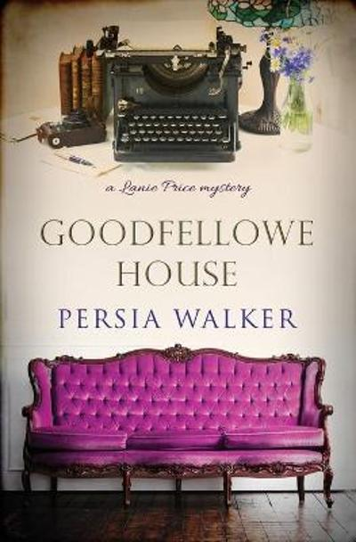 Goodfellowe House - Persia Walker