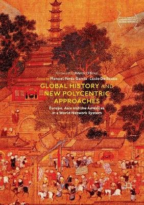 Global History and New Polycentric Approaches - Manuel Perez Garcia